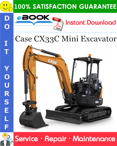Case CX33C Mini Excavator Service Repair Manual