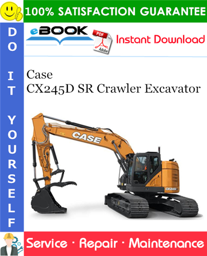 Case CX245D SR Crawler Excavator Service Repair Manual