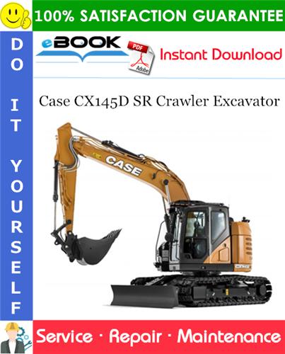 Case CX145D SR Crawler Excavator Service Repair Manual (EU Market)