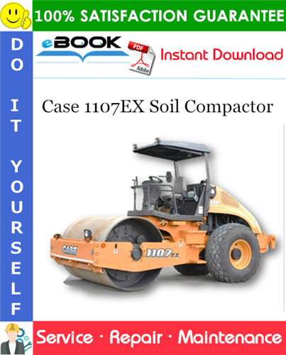 Case 1107EX Soil Compactor Service Repair Manual