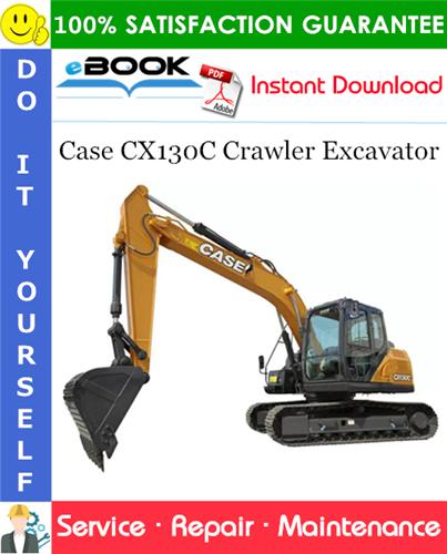 Case CX130C Crawler Excavator Service Repair Manual (SEA market)