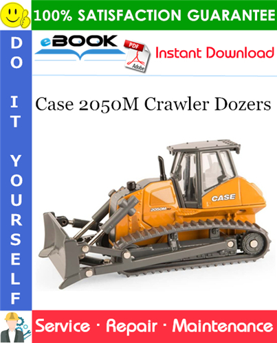 Case 2050M Crawler Dozers Service Repair Manual