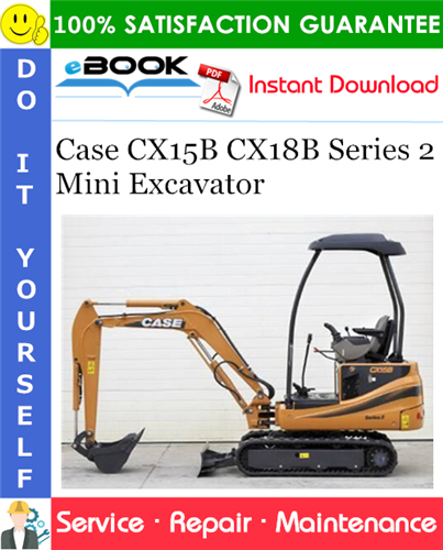 Case CX15B CX18B Series 2 Mini Excavator Service Repair Manual