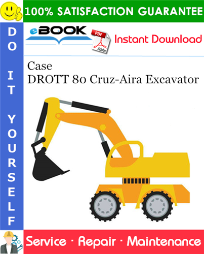 Case DROTT 80 Cruz-Aira Excavator Service Repair Manual
