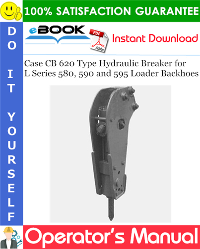 Case CB 620 Type Hydraulic Breaker for L Series 580, 590 and 595 Loader Backhoes