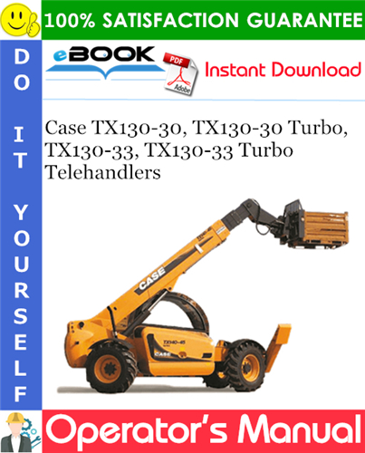 Case TX130-30, TX130-30 Turbo, TX130-33, TX130-33 Turbo Telehandlers