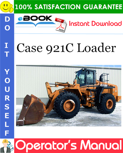 Case 921C Loader Operator's Manual