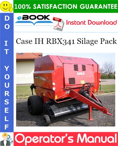 Case IH RBX341 Silage Pack Operator's Manual