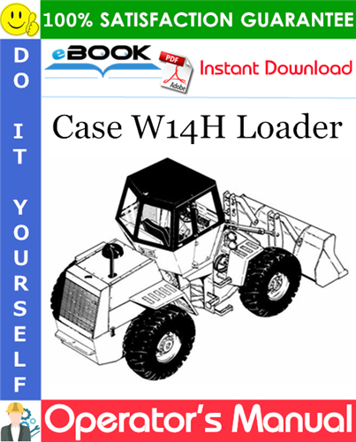 Case W14H Loader Operator's Manual