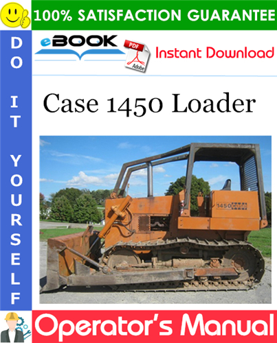 Case 1450 Loader Operator's Manual