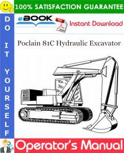 Poclain 81C Hydraulic Excavator Operator's Manual