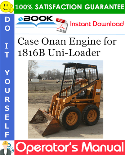 Case Onan Engine for 1816B Uni-Loader Operator's Manual Supplement