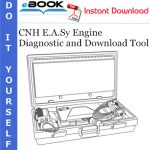 CNH E.A.Sy Engine Diagnostic and Download Tool Electronic Service Tool