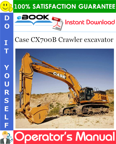 Case CX700B Crawler excavator Operator's Manual