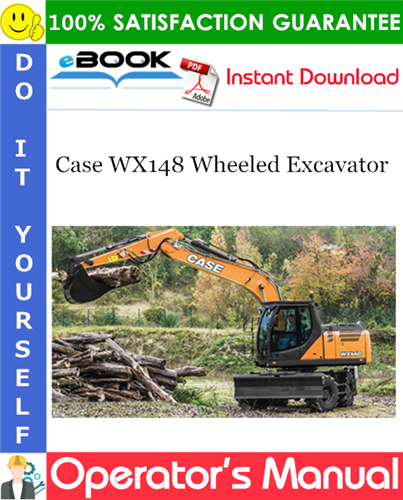 Case WX148 Wheeled Excavator Operator's Manual