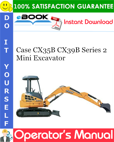 Case CX35B CX39B Series 2 Mini Excavator Operator's Manual