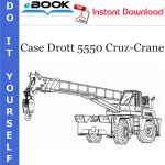 Case Drott 5550 Cruz-Crane Operator's Manual