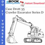 Case Drott 35 Crawler Excavator Series D Operator's Manual