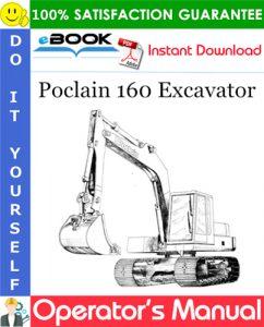 Poclain 160 Excavator Operator's Manual