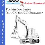 Poclain 600 Series (600CK, 600CL) Excavator Operator's Manual