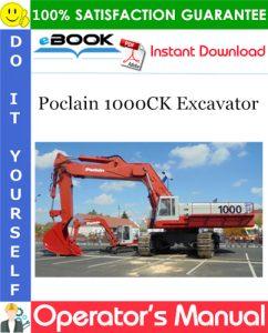 Poclain 1000CK Excavator Operator's Manual