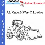 J.I. Case MW24C Loader Service Repair Manual