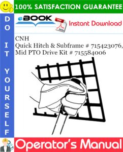 CNH Quick Hitch & Subframe # 715423076, Mid PTO Drive Kit # 715584006