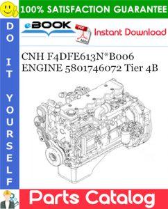 CNH F4DFE613N*B006 ENGINE 5801746072 Tier 4B Parts Catalog