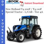 New Holland T4.100F / T4.110F Special Tractor - L/CAB - Tier 4A