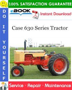 Case 630 Series Tractor Service Repair Manual