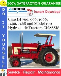 Case IH 766, 966, 1066, 1466, 1468 and Model 100 Hydrostatic Tractors CHASSIS