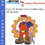 Case IH Steiger Air Conditioning All Models Service Repair Manual