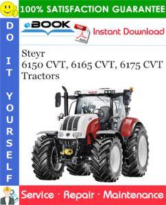 Steyr 6150 CVT, 6165 CVT, 6175 CVT Tractors Service Repair Manual