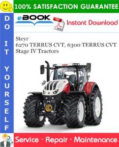 Steyr 6270 TERRUS CVT, 6300 TERRUS CVT Stage IV Tractors Service Repair Manual