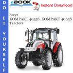 Steyr KOMPAKT 4055S, KOMPAKT 4065S Tractors Service Repair Manual