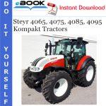 Steyr 4065, 4075, 4085, 4095 Kompakt Tractors Service Repair Manual
