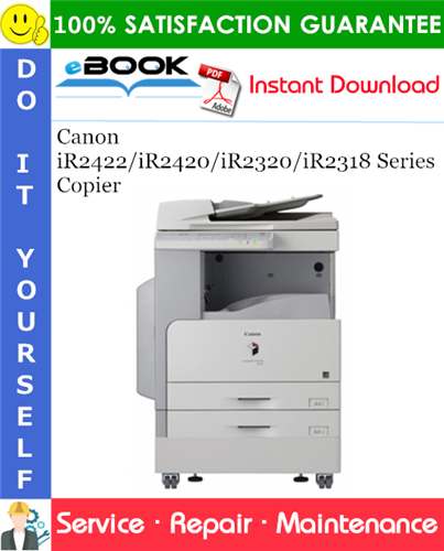 Canon iR2422/iR2420/iR2320/iR2318 Series Copier Service Repair Manual
