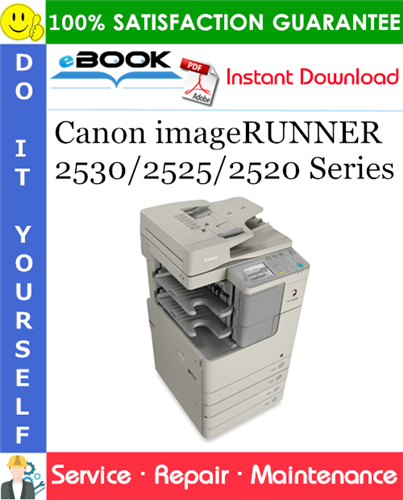 Canon imageRUNNER 2530/2525/2520 Series Service Repair Manual + Parts Catalog