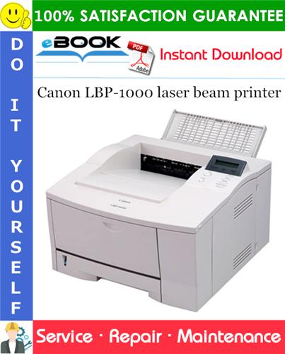 Canon LBP-1000 laser beam printer Service Repair Manual + Parts Catalog + Circuit Diagram