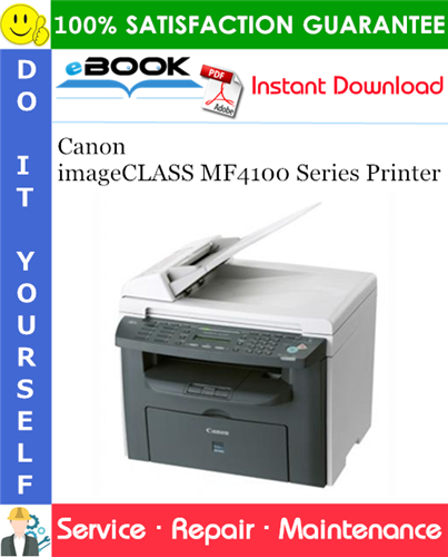 Canon imageCLASS MF4100 Series Printer Service Repair Manual + Parts Catalog + Circuit Diagram
