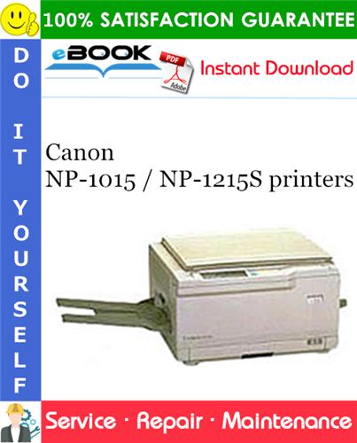 Canon NP-1015 / NP-1215S printers Service Repair Manual + Parts Catalog