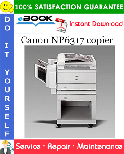 Canon NP6317 copier Service Repair Manual + Service Handbook + Parts Catalog