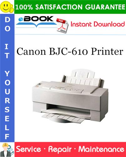 Canon BJC-610 Printer Service Repair Manual