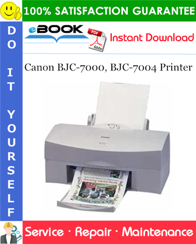 Canon BJC-7000, BJC-7004 Printer Service Repair Manual