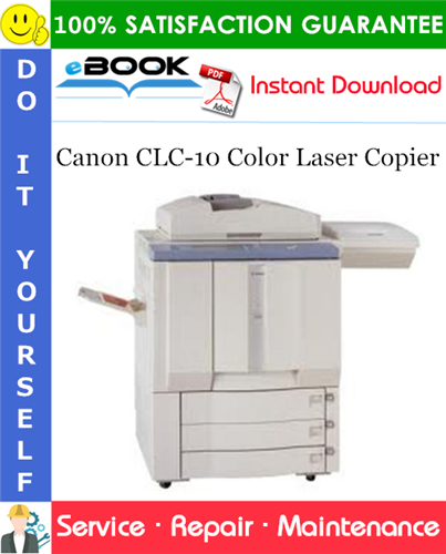 Canon CLC-10 Color Laser Copier Service Repair Manual