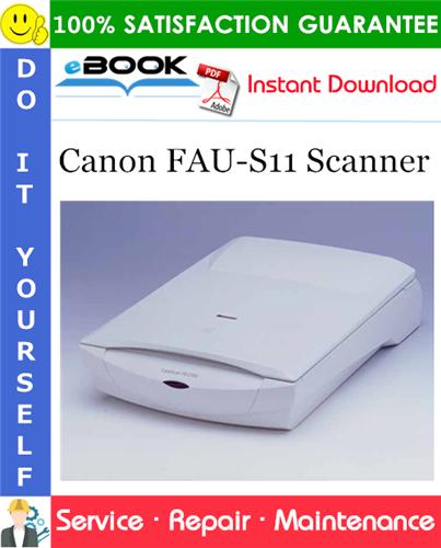 Canon FAU-S11 Scanner Service Repair Manual
