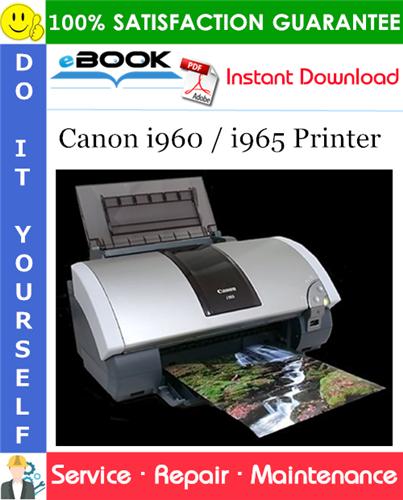Canon i960 / i965 Printer Service Repair Manual