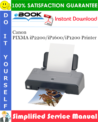 Canon PIXMA iP2200/iP1600/iP1200 Printer Simplified Service Manual