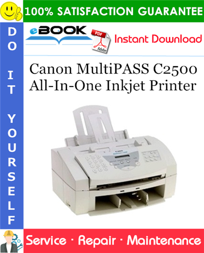 Canon MultiPASS C2500 All-In-One Inkjet Printer Service Repair Manual