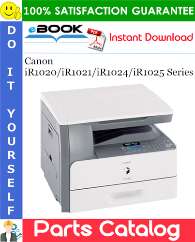 Canon iR1020/iR1021/iR1024/iR1025 Series Parts Catalog Manual